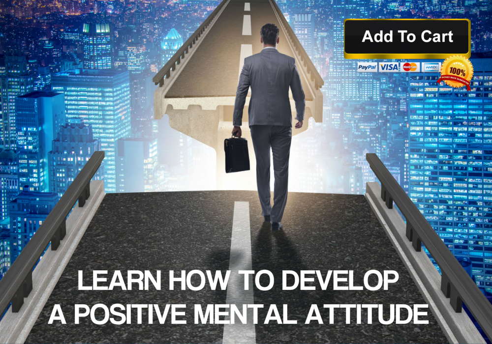 Learn how to achieve success through a positive mental attitude.